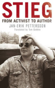 Stieg: From Activist to Author