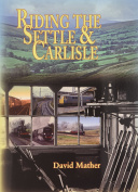 Riding the Settle & Carlisle and the Long Drag