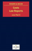 Costs Law Reports: 2007: v. 2