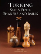 Turning Salt & Pepper Shakers and Mills. Chris West