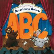 Charles Fuge's Astonishing Animal ABC.