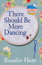There Should Be More Dancing [Ebook]