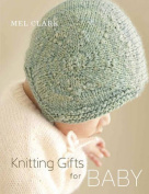 Knitting Gifts for Baby