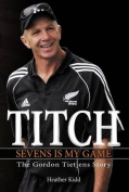 Titch: Sevens is My Game