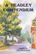 A Headley Compendium