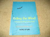 Still Riding the Wind