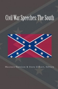 Civil War Speeches: The South