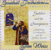 Galileo & the Stargazers  : Including Archimedes and the Golden Crown [Audio]