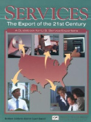 Services--the Export of the 21st Century