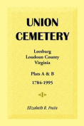 Union Cemetery, Leesburg, Loudoun County, Virginia