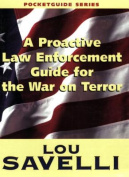 Anglers Book Supply Co 1-889031-98-4 A Proactive Law Enforcement Guide For The War On Terror - A Pocket Guide