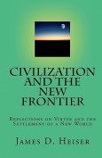 Civilization and the New Frontier