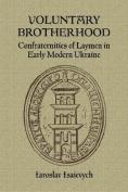 Voluntary Brotherhood