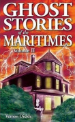 Ghost Stories of the Maritimes