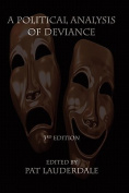 A Political Analysis of Deviance, 3rd Edition