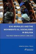 Evo Morales and the Movimiento Al Socialismo in Bolivia