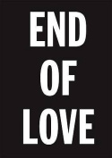 David Austen: End of Love