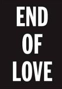 David Austen: End of Love