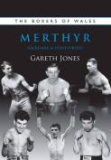 The Boxers of Merthyr, Aberdare & Pontypridd
