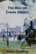 The Man on Crewe Station