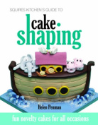 Squires Kitchen's Guide to Cake Shaping