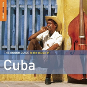 The Rough Guide to the Music of Cuba [Audio]