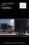 Career Guidebook for IT in Consultancy