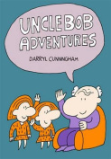 Uncle Bob Adventures: Volume 1