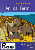 A Study Guide to Animal Farm for GCSE