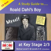 A Study Guide to Boy by Roald Dahl at Key Stage 2 to 3
