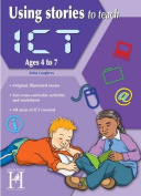 Using Stories to Teach ICT Ages 6-7