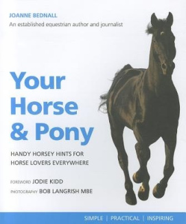 Your Horse and Pony: Handy Horsey Hints for Horse Lovers Everywhere (Greatest Guides)