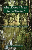 What Does it Mean to be 'Green'?