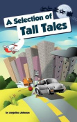 A Selection of Tall Tales