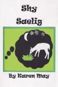 Shy Saelig