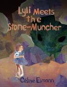Lyli Meets the Stone-muncher