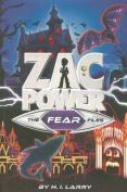Zac Power - The Fear Files