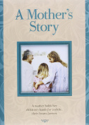 Mothers Story
