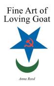 Fine Art of Loving Goat