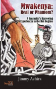 Mwakenya: Real or Phantom; Subtitle