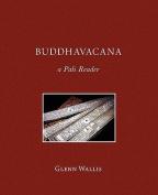 Buddhavacana: A Pali Reader
