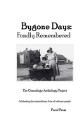 Bygone Days: Fondly Remembered