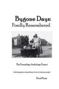 Bygone Days: Fondly Remembered