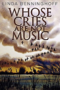 Whose Cries Are Not Music