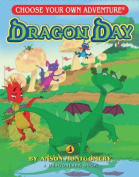 Dragon Day (Choose Your Own Adventure