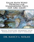 Killer Math Word Problems for Standardized Tests (SAT, GRE, GMAT)