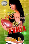 Married to a Balla