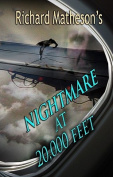Richard Matheson's Nightmare at 20,000 Feet
