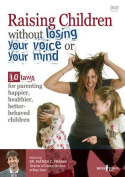 Raising Children Without Losing Your Voice or Your Mind