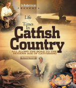 Life & Times in Catfish Country